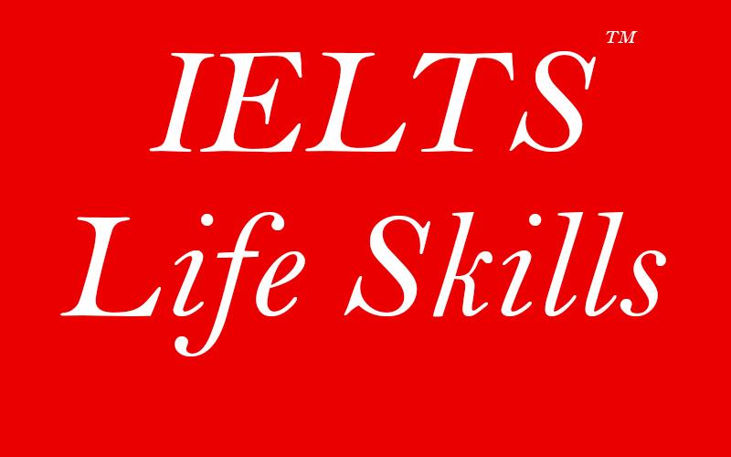 آیلتس Life Skills چیست و کجا برگزار می شود؟